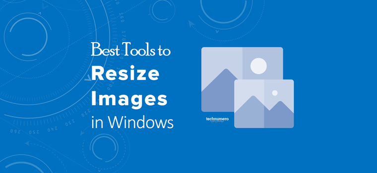 3 Best Tools to Resize Images in Windows 10 - Resize Multiple Photos