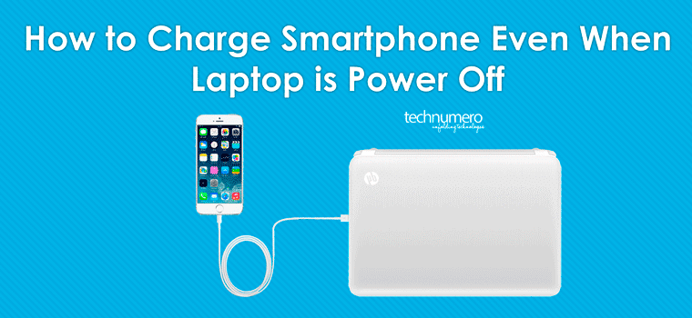 how to charge smartphone even when laptop is power off
