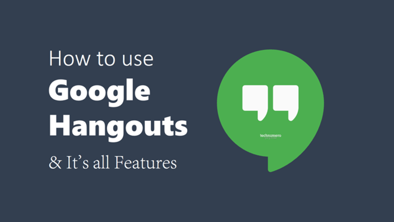 How to use Google Hangouts in Gmail/Android/Chrome - It's
