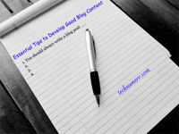 Essential Tips to Develop Good Blog Content