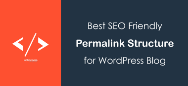 Best SEO Friendly Permalink Structure in WordPress