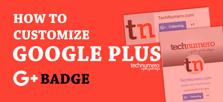 How to Customize Google Plus Badge for Website or WordPress Blog