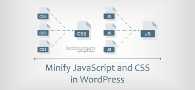 Minify JavaScript and CSS in WordPress to Increase PageSpeed