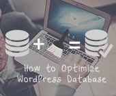 Optimize WordPress Database: WP-Optimize [How to]
