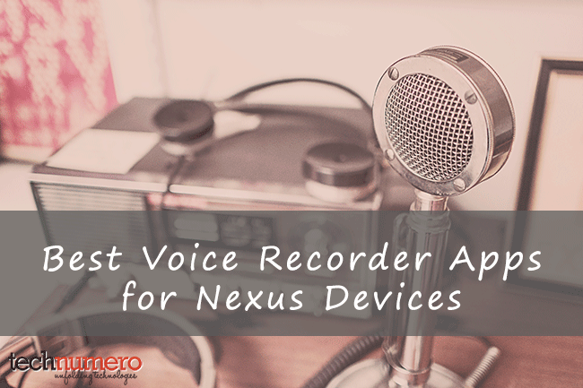 best android voice recorder apps for nexus devices