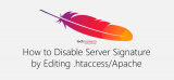 How to Disable Server Signature by Editing Htaccess/Apache