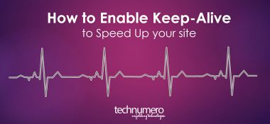 How to Enable Keep-Alive in WordPress to Speed up Your Site