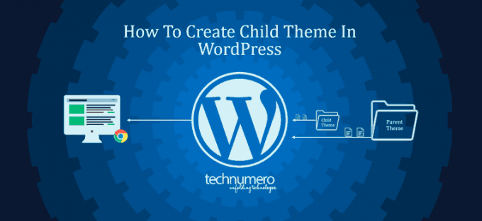 How to Create Child Theme in WordPress | TechNumero