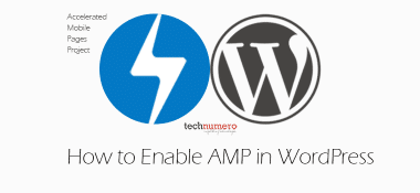How to Enable Accelerated Mobile Pages in WordPress – 2017