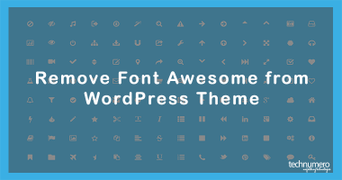 How to Remove Font Awesome from WordPress Theme