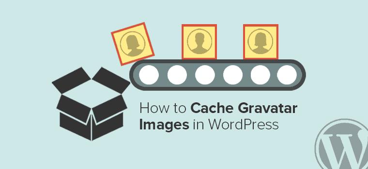 How to Cache Gravatar Images in WordPress - TechNumero.Com