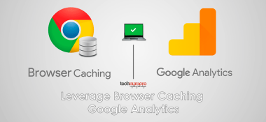 How to Leverage Browser Caching Google Analytics