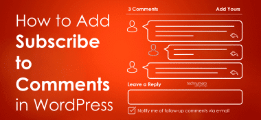 How to Add Subscribe to Comments in WordPress