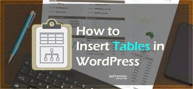 How to Insert Tables in WordPress using a Plugin
