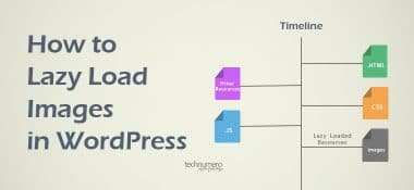 How to Lazy Load Images in WordPress to Speed Up WordPress