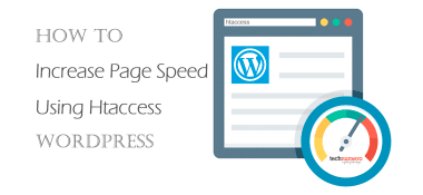 How to Increase Page Speed using Htaccess (WordPress)