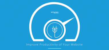 5 WordPress Plugins To Improve Productivity of Your Website