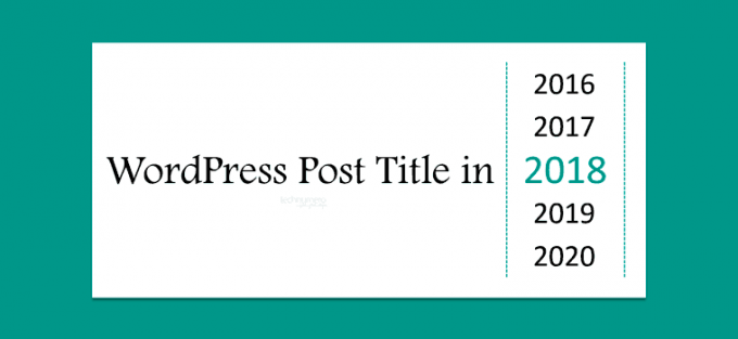How to Auto Add Dynamic Year in WordPress Post Titles