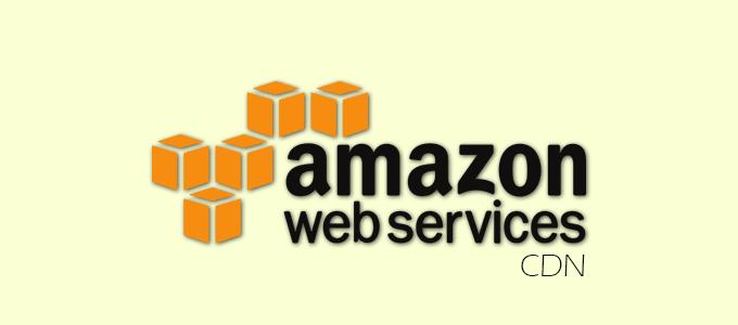 AWS - CDN Service Provider