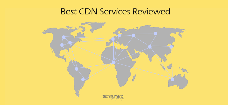 7 Best CDN Services for WordPress – Reviewed & Compared (2017)