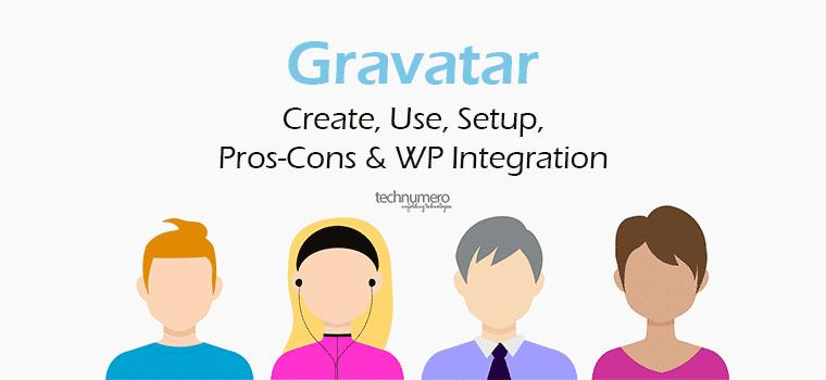 How to create Gravatar Account? Why use Gravatar in WordPress?
