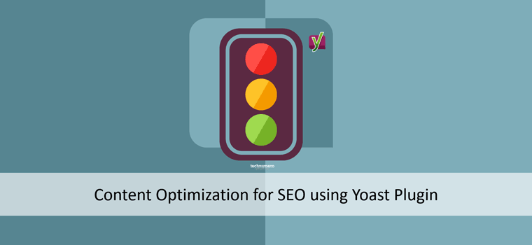 How to do Content Optimization for SEO using Yoast SEO Plugin