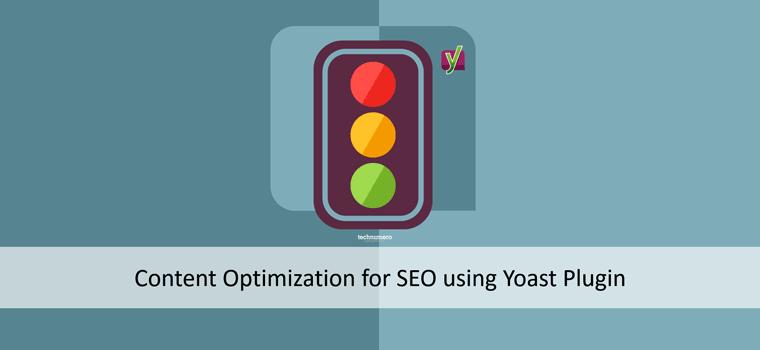 How to do Content Optimization for SEO using Yoast SEO Plugin