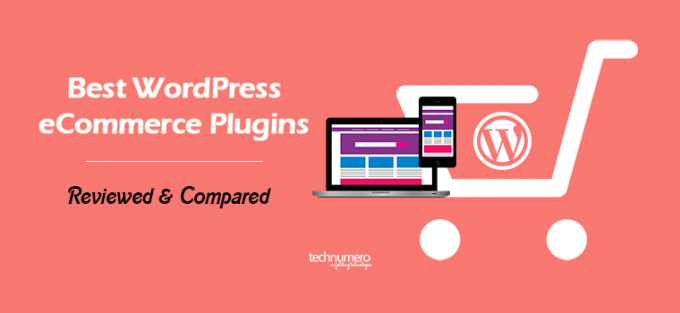 Best WordPress eCommerce Plugins – Reviewed & Compared