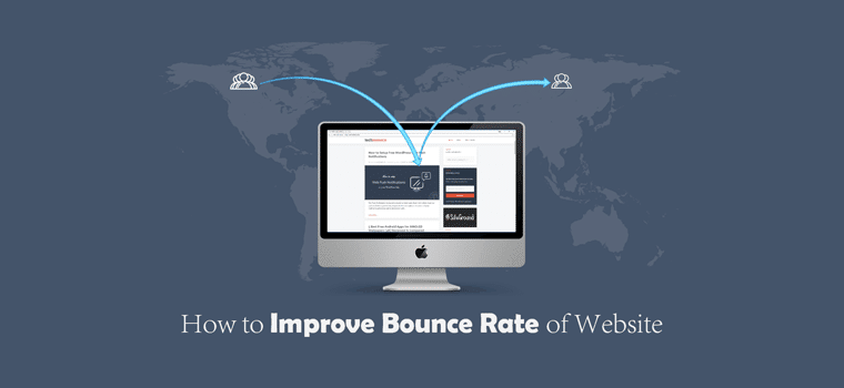 6 Easy Ways to Improve Bounce Rate of Your Website