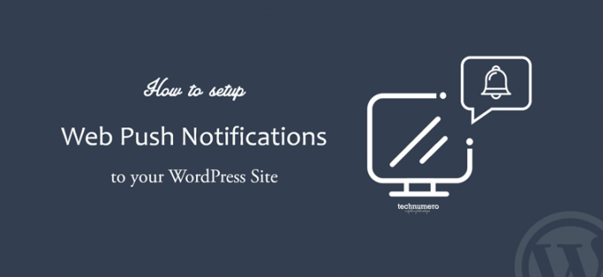 How to Setup Free WordPress Web Push Notifications
