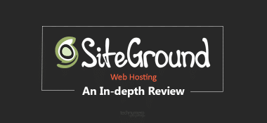 SiteGround Review: A Reliable & Fast Web Hosting for Bloggers & Businesses