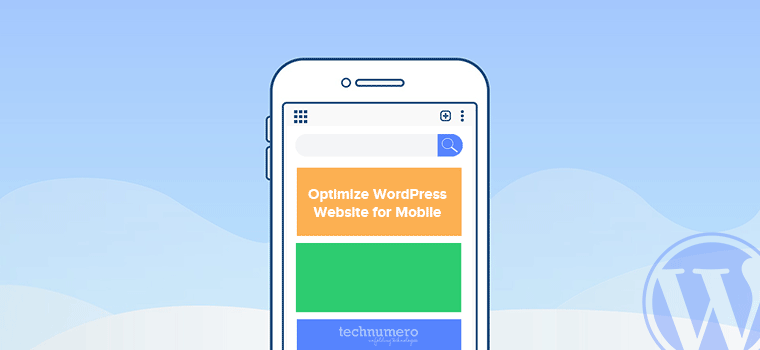 7 Quick Tips to Optimize WordPress Website for Mobile Users