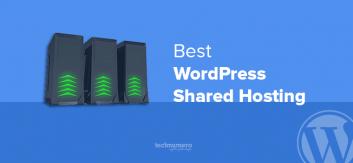 Best WordPress Shared Hosting